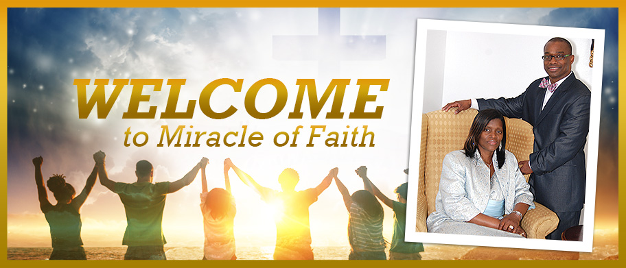 Welcome to Miracle of Faith